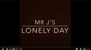 Mr J's Lonely Day